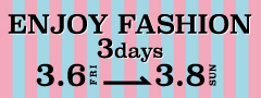 ENJOY FASHION 3days